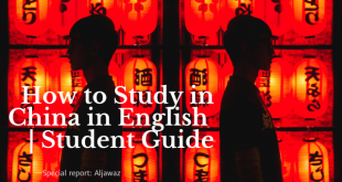 How to Study in China in English | Student Guide