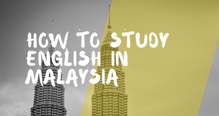 How to Study English in Malaysia in 2020